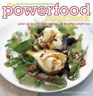 The Power-food Cookbook: Great Recipes for High Energy and Healthy Weight Loss by Rachel Anne Hill, Tamsin Burnett-Hall (Hardback, 2007)