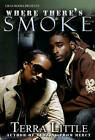 Where There's Smoke by Terra Little (Paperback, 2009)
