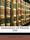 Memorials of Prison Life by James B Finley 9781147018004 Paperback 2010