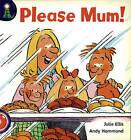 Lighthouse: Reception Red - Please Mum! by Julie Ellis (Paperback, 2001)