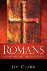 Romans by Jim Clark (Paperback / softback, 2006)