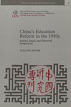 China's Education Reform in the 1980s : Policies, Issues, and Historical Perspec