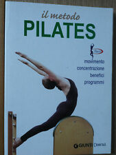 Il metodo Pilates - Ceragioli - Giunti Demetra,2011 - R