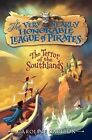 The Terror of the Southlands by Caroline Carlson (Hardback, 2014)