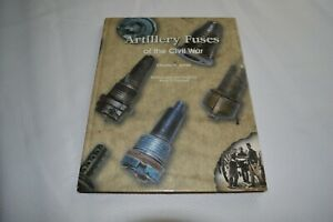 ARTILLERY-FUSES-OF-THE-CIVIL-WAR-CHARLES-H-JONES