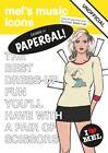 Debbie H Papergal!: Unofficial Tribute to Debbie Harry by Mel Elliott (Paperback, 2014)