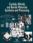 Carbide, Nitride and Boride Materials Synthesis and Processing (2011, Taschenbuch)