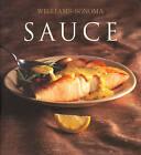 Williams-Sonoma Collection: Sauce by Brigit Binns (Hardback, 2004)