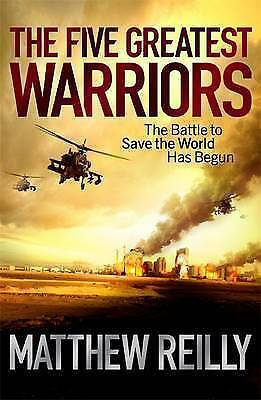 1 of 1 - The Five Greatest Warriors by Matthew Reilly (Paperback, 2010)