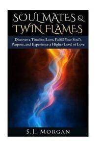 Soul Mates Twin Flames Karmic Partners Kindred Spirits Endless