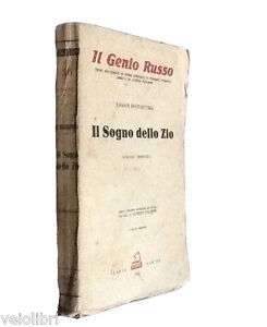 Dostojevskij-Fjodor-IL-SOGNO-DELLO-ZIO-1930-Slavia