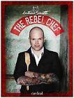 The Rebel Chef by Antoine Sicotte (Hardback, 2014)
