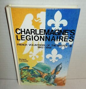 BOOK-Charlemagne-039-s-Legionnaires-French-Volunteers-of-the-Waffen-SS-039-43-45-SIGNED