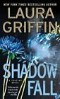 Shadow Fall by Laura Griffin (Paperback / softback, 2015)
