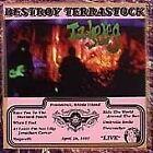 Tadpoles - Destroy Terrastock [EP] (Live Recording, 1998)