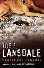 Sunset and Sawdust by Joe R. Lansdale (Paperback, 2005)