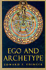Ego and Archetype: Individuation and the Religious Function of the Psyche by Edward F. Edinger (Paperback, 1991)