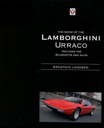 LAMBORGHINI URRACO BOOK JALPA SILHOUETTE V8 P250 HISTORY P300 3.5 BERTONE URACCO