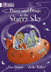 Buzz and Bingo in the Starry Sky: Band 10/White by Alan Durant (Paperback, 2005)