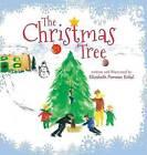 The Christmas Tree by Elizabeth Furman Eckel (Hardback, 2014)