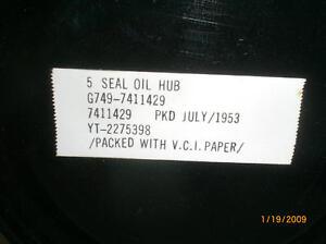 1 - NOS G749 - M135 / M211 series Inner Wheel Hub Oil Seal