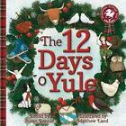 12 Days o Yule: A Scots Christmas Rhyme by Susan Rennie (Paperback, 2015)