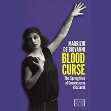 Blood Curse : The Springtime of Commissario Ricciardi by Maurizio de Giovanni (2