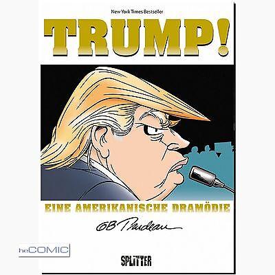 Trump! Eine amerikanische Dramödie Tragödie Donald SATIRE COMIC Trudeau NEU