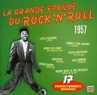 LA GRANDE EPOQUE DU ROCK 'N' ROLL / 1957 (CD) Comme Neuf