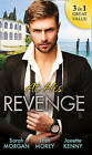 At His Revenge: Sold to the Enemy / Bartering Her Innocence / Innocent of His Claim by Trish Morey, Sarah Morgan, Janette Kenny (Paperback, 2015)