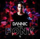 Presents Fonk by Dannic (CD, Mar-2016, Fonk Recordings)