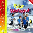 Polar Workout by Clare Hibbert (Paperback, 2013)