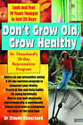 Don't Wait to Grow Old: A 30-Day Rejuvenation Program by Claude Chauchard (Paperback, 2006)
