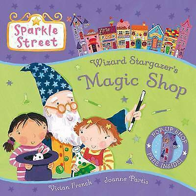 Sparkle Street: Wizard Stargazer's Magic Shop, French, Vivian, Very Good Book