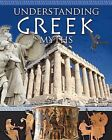 Understanding Greek Myths by Natalie Hyde (Hardback, 2012)