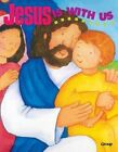 Bible Big Books Jesus Is With US 9781559455800 by Group Publishing Board Book