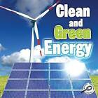 Clean and Green Energy by Colleen Hord (Paperback / softback)