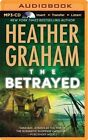 The Betrayed by Heather Graham (CD-Audio, 2014)
