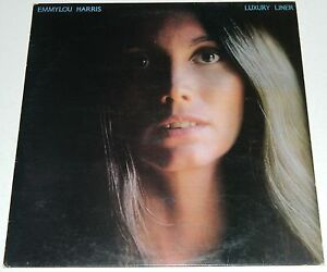 EMMYLOU-HARRIS-Luxury-Liner-Orig-1977-Warner-Bros-Records-France-LP