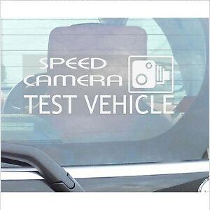 speed camera test vehicle sticker car van truck joke. Black Bedroom Furniture Sets. Home Design Ideas