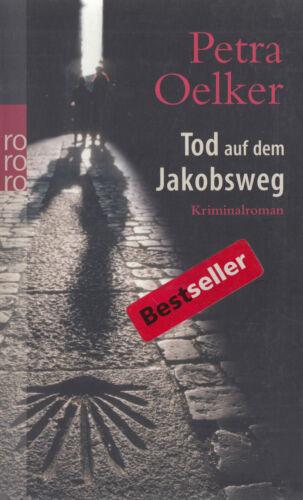 1 von 1 - ro- t 24685 OELKER : TOD AUF DEM JAKOBSWEG