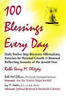 One Hundred Blessings Every Day: Daily Twelve Step Recovery Affirmations, Exercises for Personal Growth and Renewal Reflecting Seasons of the Jewish Year by Kerry M. Olitzky (Paperback, 1994)