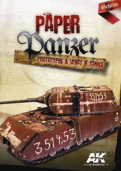 Paper Panzer  Predotypes and What if Tanks - AK 246