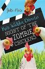 Kate Walden Directs: Night of the Zombie Chickens by Julie Mata (Paperback / softback, 2015)