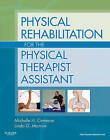 Physical Rehabilitation for the Physical Therapist Assistant by Michelle H. Cameron, Linda Monroe (Paperback, 2010)