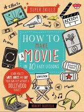 HOW TO MAKE A MOVIE IN 10 EASY LESSONS - ROBERT BLOFIELD (HARDCOVER) NEW