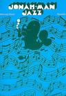 Michael Hurd: Jonah-Man Jazz by Novello & Co Ltd (Paperback, 2000)