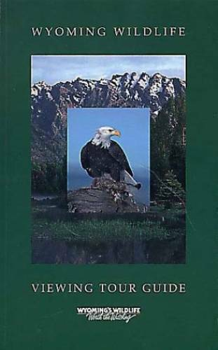Wyoming Wildlife Viewing Tour Guide (Watchable Wildlife Series) - ACCEPTABLE