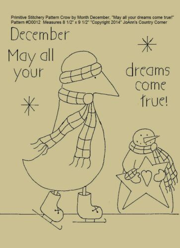 """Primitive Stitchery Pattern Crow Month December /""""May all your dreams come true!/"""""""