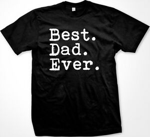 Periods Father/'s Day Father Daddy Greatest World Men/'s T-Shirt Dad Ever Best